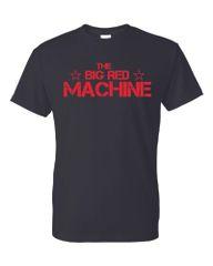 The Big Red Machine DryBlend T-Shirt