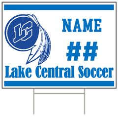 Lake Central Soccer Yard Sign