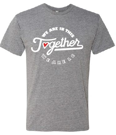 We're In This Together - We Are LC T-shirt