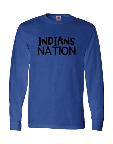 Indians Nation Long Sleeves