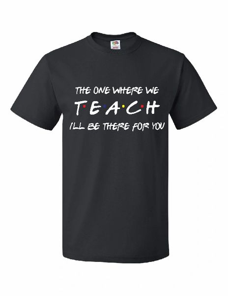 The One Where They TEACH T-Shirt