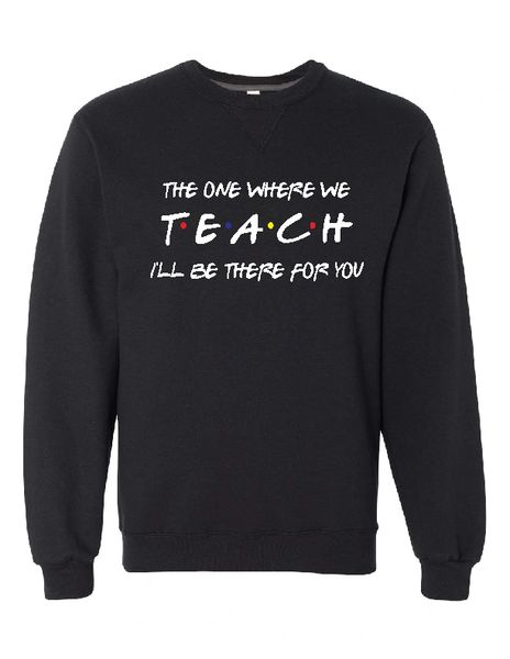 The One Where They TEACH Crewneck Sweatshirt