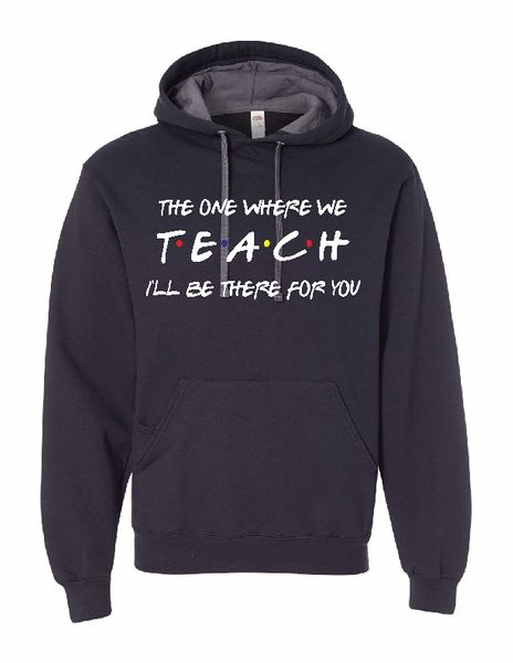 The One Where They TEACH Hooded Sweatshirt