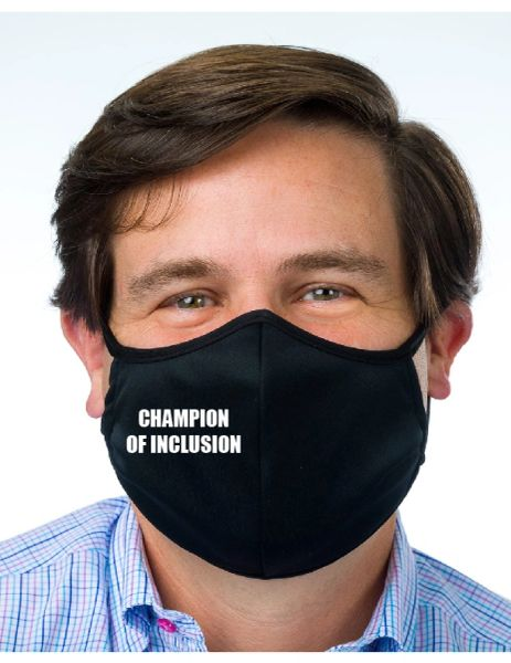 Champion of Inclusion Face Mask