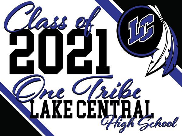 Class of 2021 One Tribe - Yard Sign