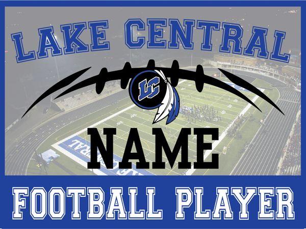 Lake Central Football Yard Sign
