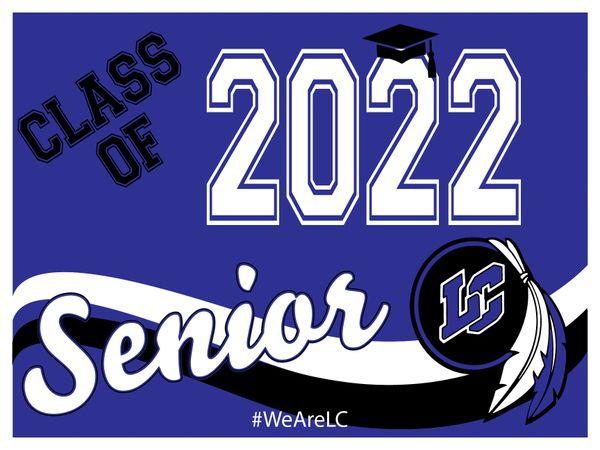 Class of 2022 Senior - Yard Sign