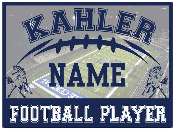 Kahler Football Yard Sign