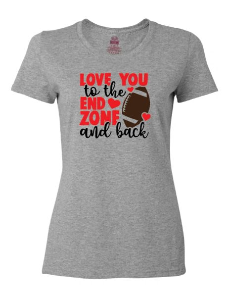 Love You to the End Zone and Back T-shirt
