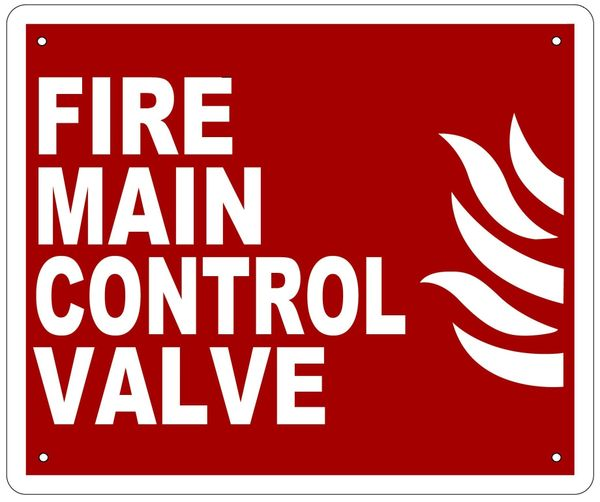 FIRE MAIN CONTROL VALVE SIGN (ALUMINUM SIGN SIZED 10X12)