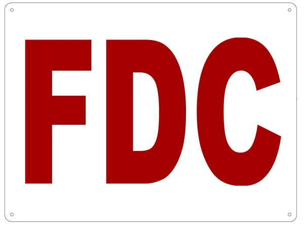 FDC SIGN (ALUMINUM SIGN SIZED 12X16)