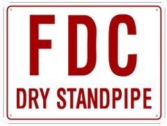 FDC DRY STANDPIPE SIGN (ALUMINUM SIGN SIZED 12X16)