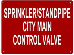 SPRINKLER AND STANDPIPE CITY MAIN CONTROL VALVE SIGN (ALUMINUM SIGN SIZED 12X16)