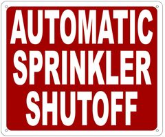AUTOMATIC SPRINKLER SHUTOFF SIGN- REFLECTIVE !!! (ALUMINUM 10X12)