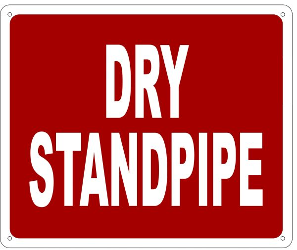 DRY STANDPIPE SIGN- REFLECTIVE !!! (ALUMINUM 10X12)