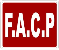 FACP SIGN- REFLECTIVE !!! (ALUMINUM 10X12)