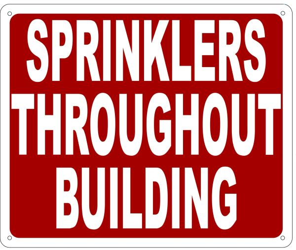 SPRINKLERS THROUGHOUT BUILDING SIGN- REFLECTIVE !!! (ALUMINUM 10X12)