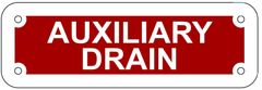 AUXILIARY DRAIN SIGN- REFLECTIVE !!! (ALUMINUM 2X6)