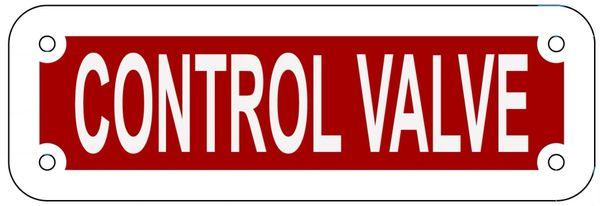 CONTROL VALVE SIGN- REFLECTIVE !!! (ALUMINUM 2X6)