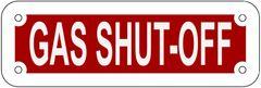GAS SHUT-OFF SIGN- REFLECTIVE !!! (ALUMINUM 2X6)