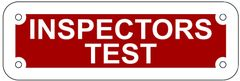 INSPECTORS TEST SIGN- REFLECTIVE !!! (ALUMINUM 2X6)