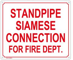 STANDPIPE SIAMESE CONNECTION FOR FIRE DEPARTMENT SIGN (ALUMINUM SIGN SIZED 10X12)