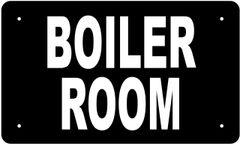 BOILER ROOM SIGN (ALUMINUM 6X10)