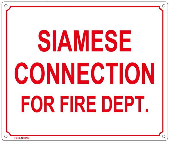 SIAMESE CONNECTION FOR FIRE DEPARTMENT SIGN (ALUMINUM SIGN SIZED 10X12)