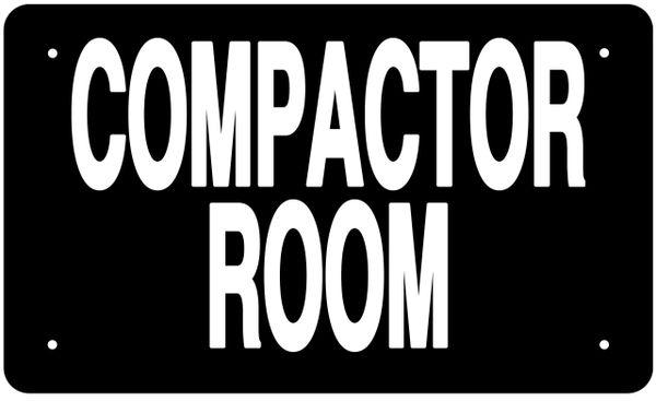 COMPACTOR ROOM SIGN (ALUMINUM 6X10)