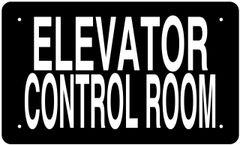 ELEVATOR CONTROL ROOM SIGN (ALUMINUM 6X10)