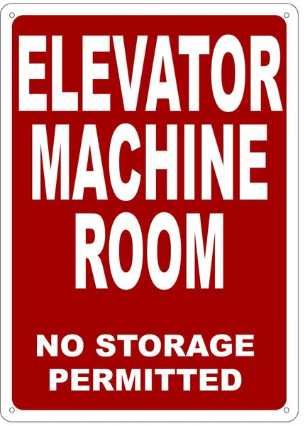 ELEVATOR MACHINE ROOM NO STORAGE PERMITTED SIGN- REFLECTIVE !!! (ALUMINUM, 14X10)