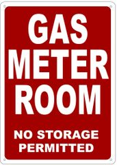 GAS METER ROOM NO STORAGE PERMITTED SIGN- REFLECTIVE !!! (ALUMINUM 14X10)