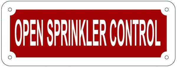 OPEN SPRINKLER CONTROL SIGN- REFLECTIVE !!! (ALUMINUM 3X8)