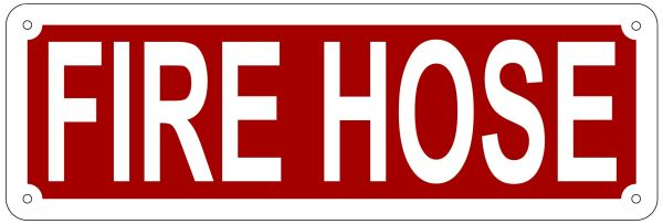 FIRE HOSE SIGN- REFLECTIVE !!! (ALUMINUM 4X12)