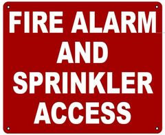 FIRE ALARM AND SPRINKLER ACCESS SIGN- REFLECTIVE !!! (ALUMINUM 10X12)