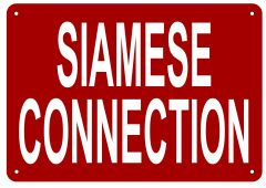 SIAMESE CONNECTION SIGN- REFLECTIVE !!! (ALUMINUM 7X10)