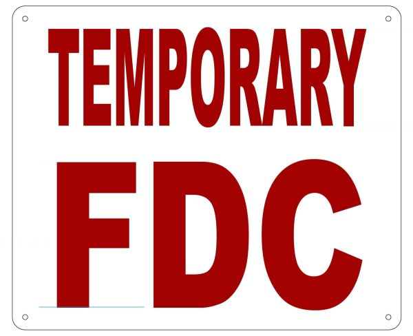 TEMPORARY FDC SIGN- REFLECTIVE !!! (ALUMINUM 10X12)