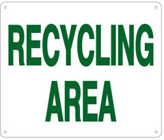 RECYCLING AREA SIGN (ALUMINUM 10X12)
