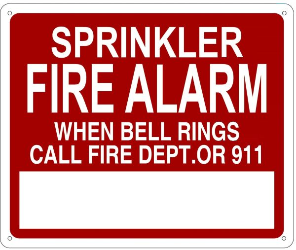 SPRINKLER FIRE ALARM WHEN BELL RINGS CALL FIRE DEPARTMENT OR 911 SIGN- REFLECTIVE !!! (ALUMINUM 10X12)