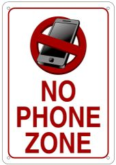 NO PHONE ZONE SIGN (ALUMINUM 10X7)