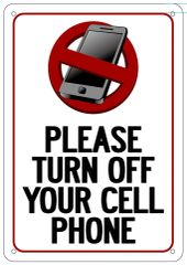 PLEASE TURN OFF YOUR CELL PHONE SIGN (ALUMINUM 10X7)