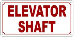 ELEVATOR SHAFT SIGN- REFLECTIVE !!! (ALUMINUM 6X12)