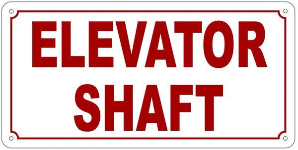 ELEVATOR SHAFT SIGN- REFLECTIVE !!! (ALUMINUM 6X12)