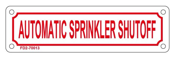 AUTOMATIC SPRINKLER SHUTOFF SIGN (ALUMINUM SIGN SIZED 2X7)