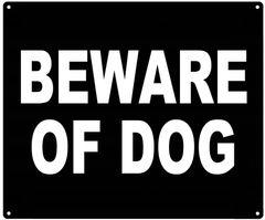 BEWARE OF DOG SIGN (ALUMINUM 10X12)