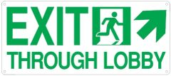 """PHOTOLUMINESCENT EXIT THROUGH LOBBY SIGN HEAVY DUTY / GLOW IN THE DARK """"EXIT THROUGH LOBBY"""" SIGN (HEAVY DUTY ALUMINUM SIGN 7 X 16 WITH RIGHT UP ARROW AND RUNNING MAN)"""