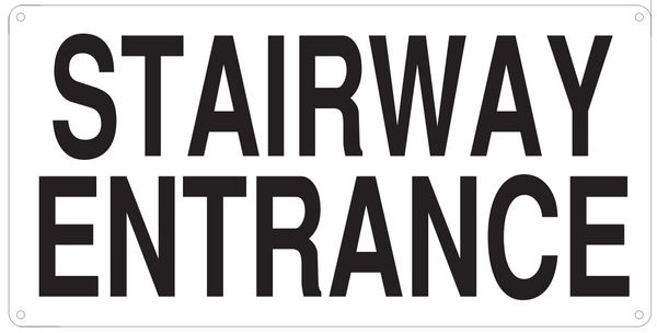 "PHOTOLUMINESCENT STAIRWAY ENTRANCE SIGN HEAVY DUTY / GLOW IN THE DARK ""STAIRWAY ENTRANCE"" SIGN HEAVY DUTY (ALUMINUM SIGN 8X16)"