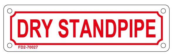 DRY STANDPIPE SIGN (ALUMINUM SIGN SIZED 2X7)