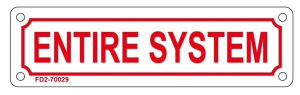 ENTIRE SYSTEM SIGN (ALUMINUM SIGN SIZED 2X7)