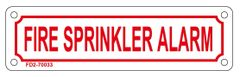 FIRE SPRINKLER ALARM SIGN (ALUMINUM SIGN SIZED 2X7)